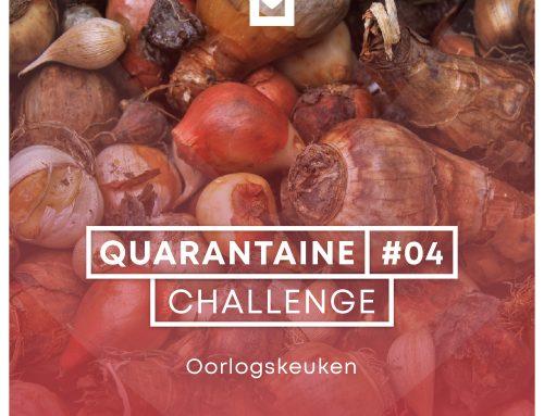 Quarantaine Challenge #4 – Oorlogskeuken