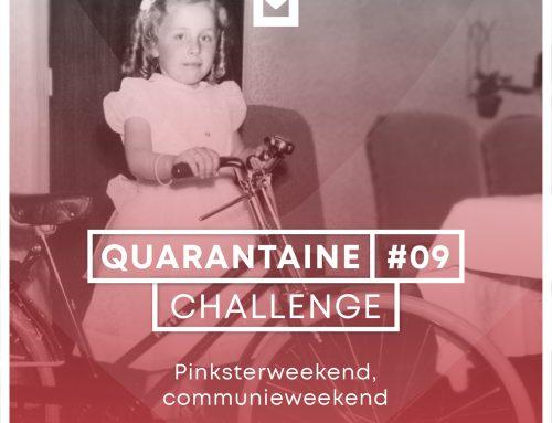 Quarantaine Challenge #9 – Pinksterweekend, communieweekend