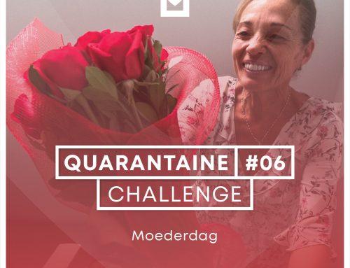 Quarantaine Challenge #6 – Moederdag