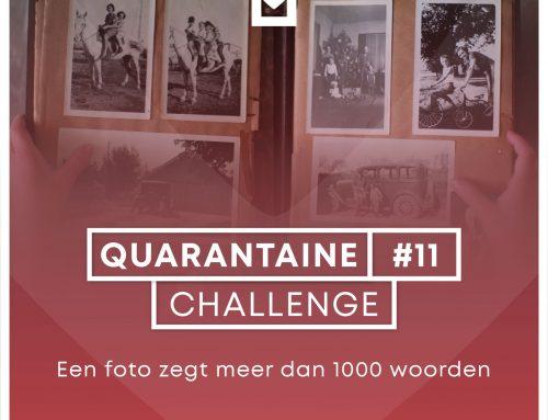 Quarantaine Challenge #11 – Een beeld zegt meer dan duizend woorden